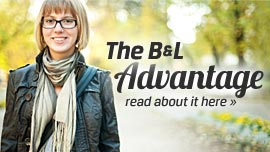 The B&L Advantage - Read About It Here
